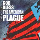 God Bless The American Plague thumbnail