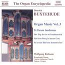 Buxtehude: Organ Music, Vol. 3 thumbnail