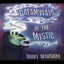 Dreamways Of The Mystic thumbnail