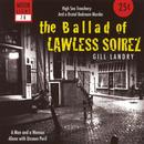 The Ballad Of Lawless Soirez thumbnail