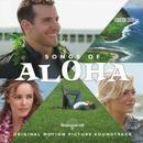 Songs Of Aloha (Original Soundtrack) thumbnail