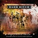Dark River: Songs From The Civil War Era thumbnail