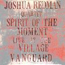 Spirit Of The Moment Live At The Village Vanguard thumbnail
