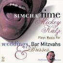 Simcha Time: Mickey Katz Plays Music For Weddings, Bar Mitzvahs And Br thumbnail