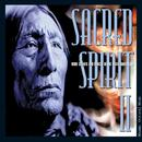 Sacred Spirit II: More Chants And Dances Of The Native Americans thumbnail