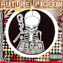 Echodelic Sounds Of Future Pigeon thumbnail