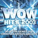 Wow Hits 2003 (Silver Disc) thumbnail