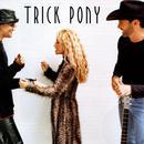 Trick Pony thumbnail
