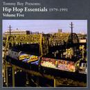 Tommy Boy Presents: Hip Hop Essentials 1979-1991 Volume Five thumbnail