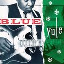 Blue Yule: Christmas Blues And R&B Classics thumbnail