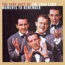 Moments To Remember: The Very Best Of The Four Lads thumbnail