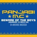 Beware Of The Boys (B-More Mixes) thumbnail