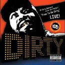 Free To Be Dirty: Live! (Live) (Explicit) thumbnail
