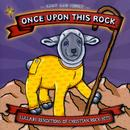 Once Upon This Rock - Lullaby Renditions Of Christian Rock Hits thumbnail