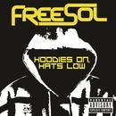Hoodies On, Hats Low (Single) thumbnail