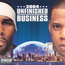 Unfinished Business (Explicit) thumbnail