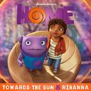 """Towards The Sun (From The """"Home"""" Soundtrack) (Single) thumbnail"""