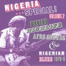 Nigeria Special 2: Modern Highlife 1970-6 thumbnail