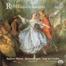 Rebel - Violin Sonatas / Manze, Linden, Egarr thumbnail