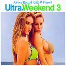 Ultra Weekend, Vol. 3 thumbnail