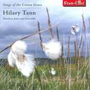 Hilary Tann: Songs of the Cotton Grass thumbnail