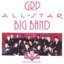 GRP All-Star Big Band thumbnail