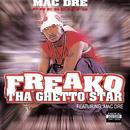 Mac Dre Presents Ghetto Star (Explicit) thumbnail