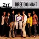 20th Century Master - The Millennium Collection: The Best Of Three Dog Night thumbnail