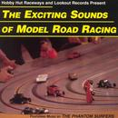 Exciting Sounds Of Model Road Racing thumbnail