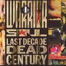 Last Decade Dead Century (Re-Mastered) thumbnail