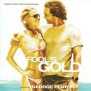 Fool's Gold (Original Motion Picture Soundtrack) thumbnail
