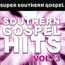 Southern Gospel Hits Vol. 3 thumbnail