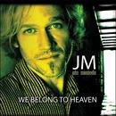 We Belong To Heaven thumbnail