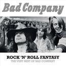 Rock 'N' Roll Fantasy: The Very Best Of Bad Company thumbnail