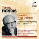Ferenc Farkas: Complete Wind Quintets thumbnail