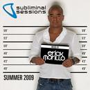 Subliminal Sessions Summer 2009 thumbnail