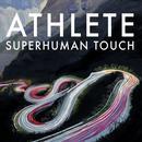 Superhuman Touch (Radio Single) thumbnail