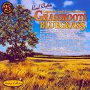 Sound Traditions: Grassroots Bluegrass (Legends & Lost Classics) thumbnail