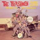 Tube City! The Best Of The Trashmen thumbnail