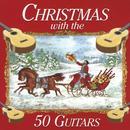 Christmas With The 50 Guitars thumbnail