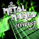 VH1 Classic Metal Mania Stripped, Volume 3 (All Acoustic) thumbnail