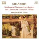 Granados: Piano Music Vol. 7 - Sentimental Waltzes; Love Letters; The Gondola; 6 Expressive Studies thumbnail