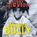 Raging Bully (Explicit) thumbnail