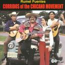 Corridos Of The Chicano Movement thumbnail