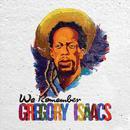 We Remember Gregory Isaacs thumbnail