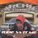Ride Wit Me Dirty South Style (Explicit) thumbnail