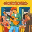 Putumayo Presents Cafe Del Mundo thumbnail