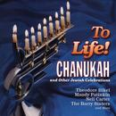 To Life! Chanukah And Other Jewish Celebrations thumbnail