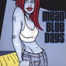 Mean Blue Days thumbnail
